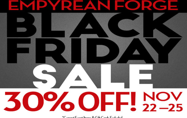 Empyrean Forge Black Friday Sale Event 2018