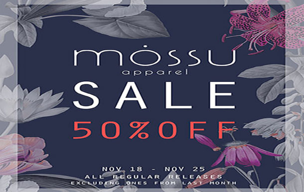 Apparel Sale at Mossu!
