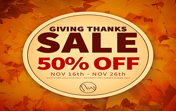 Giving Thanks Sale at Neve!