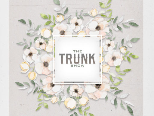 The Trunk Show – February 2019