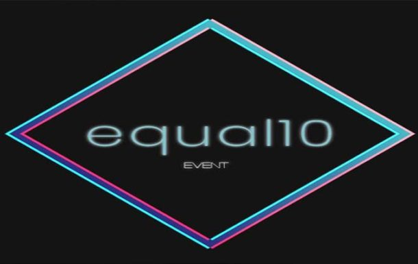 equal10 Event – July 2019