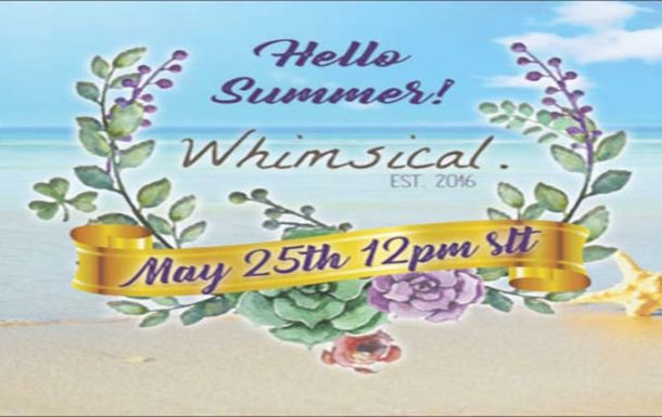 Whimsical Event– May 2019
