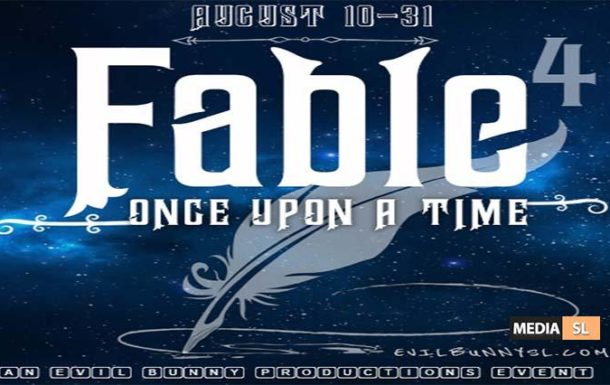 FABLE 4… Once Upon A Time Event – August 2019