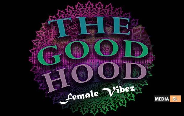 The Good Hood – Female Vibez – Club