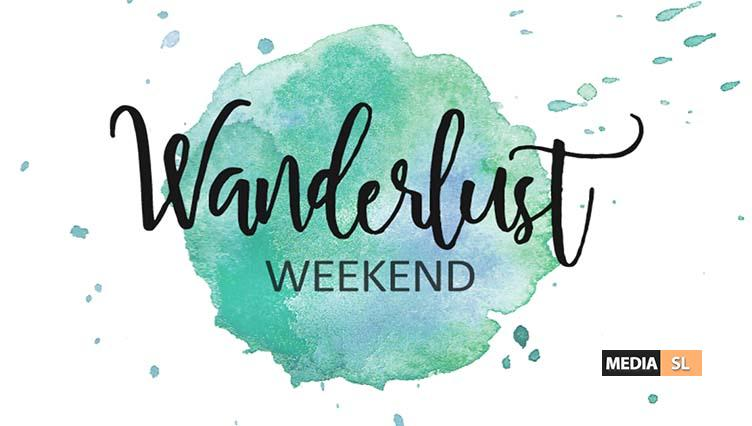 Wanderlust Weekend – December 07-09TH – Sale