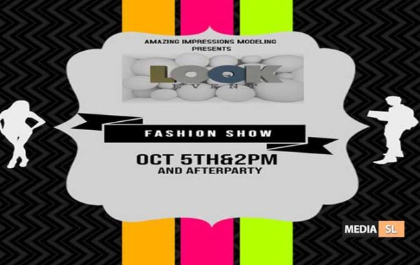 LOOK EVENT FASHION SHOW with AFTER PARTY !!