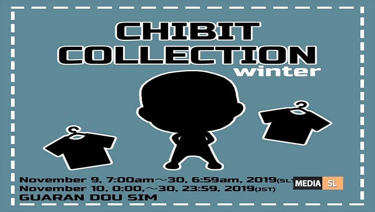 CHIBIT COLLECTION winter Event – UPCOMING