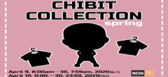 CHIBIT COLLECTION spring Event – APRIL 2020