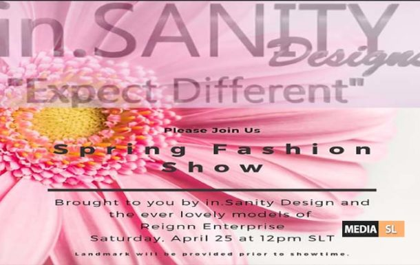 in.SANITY Designs Spring Fashion – Show