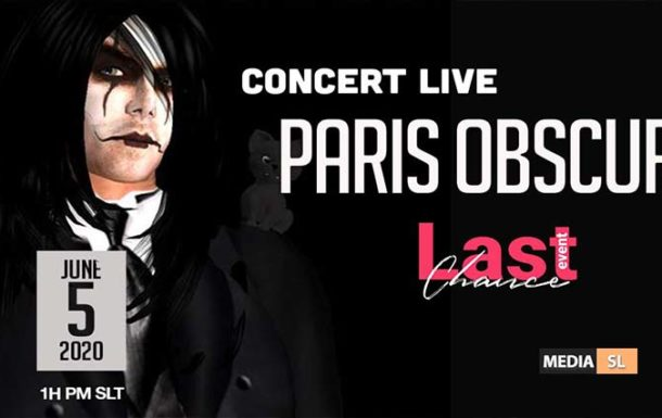 PARIS OBSCURE CONCERT LIVE TODAY @ LAST CHANCE EVENT !! – Show