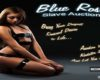 Blue Rose Slave Auction - Fetishism & BDSM Community – Place